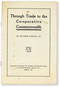 Through Trade to the Co-operative Commonwealth