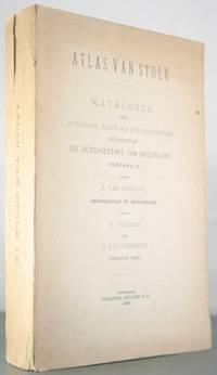 Atlas van Stolk: Katalogus der Historie, Spot-en Zinneprenten betrekkelijk de Geschiedenis van...