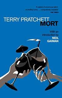 Mort: Introduction by Neil Gaiman Discworld Novels
