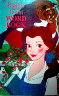 DISNEY'S Beauty And The Beast WORD BOOK by A GOLDEN BOOK-Written by Barbara Bazaldua - Board Book - 1992 MCMXCII - from RB BOOKS and Biblio.com