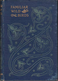 FAMILIAR WILD BIRDS in Four Volumes by  W SWAYSLAND - Hardcover - 1903 - from 3 R's Books and Antiques and Biblio.com
