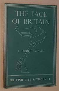 The Face of Britain (British Life and Thought)