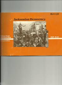 Jacksonian Democracy, 1829-1848