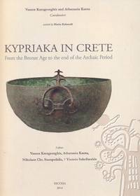 Kypriaka in Crete - From the Bronze Age to the End of the Archaic Period