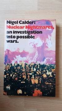 Nuclear nightmares: an investigation into possible wars.