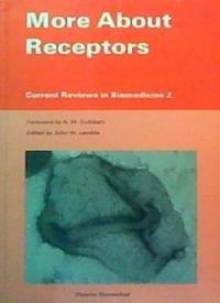 More About Receptors (Current reviews in biomedicine)