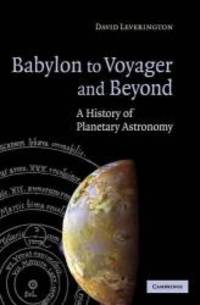 Babylon to Voyager and Beyond: A History of Planetary Astronomy