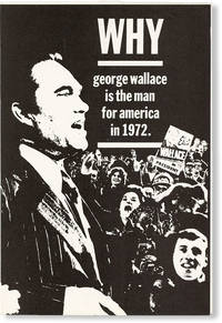 image of Why George Wallace Is the Man for America in 1972
