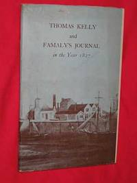 Thomas Kelly and Famaly's Journal: Being the Diary of One Thomas Keely, a Manxman from Jurby,...