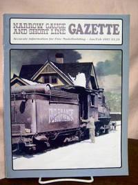 image of NARROW GAUGE AND SHORT LINE GAZETTE - JANUARY/FEBRUARY, 1987; VOLUME 12, NUMBER 6