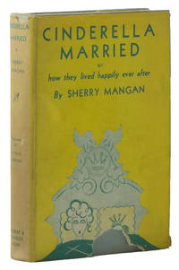 Cinderella Married or How They Lived Happily Ever After: A Divertissement