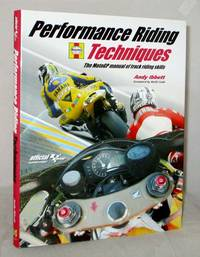 image of Performance Riding Techniques The MotoGP Manual of Track Riding Skills