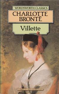 Villette (Wordsworth Classics) (Wordsworth Collection)