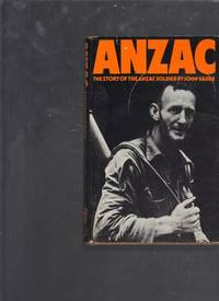 image of ANZAC: The Story of the ANZAC Soldier