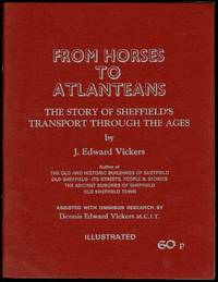image of From Horses to Atlanteans: The Story of Sheffield's Transport Through the Ages