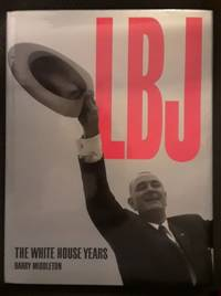 LBJ: The White House Years