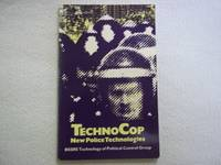 image of Techno-cop: New Police Technologies