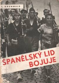 Španělský lid bojuje [The Spanish people are fighting]