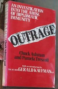 Outrage: The Abuse of Diplomatic Immunity