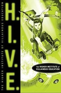H.I.V.E.: Higher Institute of Villainous Education (1)