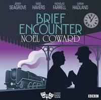 image of Brief Encounter (Classic Radio Theatre)