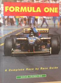 Formula One: The Championship by David Tremayne  - First Edition  - 1996  - from Washburn Books (SKU: 000811)