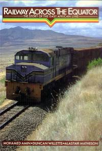 image of Railway Across the Equator; the Story of the East African Line