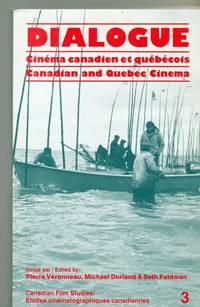 Dialogue : Cinéma Canadien Et Québécois