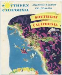 Southern California America's 4-Season Vacationland. Southern California. by CALIFORNIA) - No date. Ca. 1951. - from oldimprints.com and Biblio.com