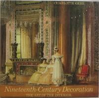 image of Nineteenth-Century Decoration: The Art of the Interior
