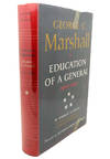 image of GEORGE C. MARSHALL :  Education of a General