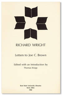 Letters to Joe C. Brown by  Richard WRIGHT - Paperback - First Edition - 1968 - from Lorne Bair Rare Books and Biblio.com