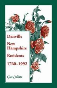Danville New Hampshire Residents, 1760-1992