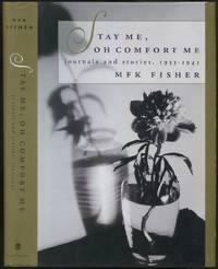 image of Stay Me, Oh Comfort Me: Journals and Stories, 1933-1941