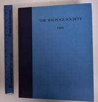 61st Annual Volume of the Walpole Society, 1999; (LXI, Sixty-First Volume)