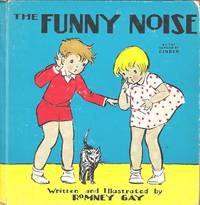 Funny Noise, The by  Romney Gay - Hardcover - 1935 - from E M Maurice Books, LLC, ABAA and Biblio.com