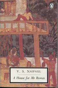 A House for Mr. Biswas by  V. S Naipaul - Paperback - First Edition; Seventh Printing - 1992 - from E Ridge fine Books and Biblio.com