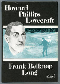 HOWARD PHILLIPS LOVECRAFT: DREAMER ON THE NIGHTSIDE