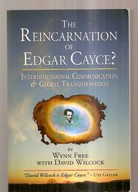 image of THE REINCARNATION OF EDGAR CAYCE? INTERDIMENSIONAL COMMUNICATION AND  GLOBAL TRANSFORMATION