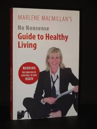 No Nonsense Guide to Healthy Living [SIGNED]