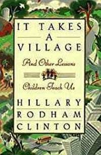image of It Takes A Village and Other Lessons Children Teach Us (SIGNED)