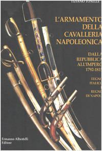 image of L'armamento della cavalleria napoleonica dalla Repubblica all'impero 1792-1815