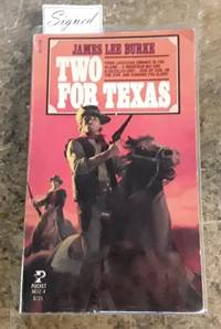 Two for Texas (SIGNED by the Author)  First Pocket Books Printing by  James Lee Burke  - Paperback  - Signed  - 1982  - from Book Gallery  //       Mike Riley (SKU: 106449)