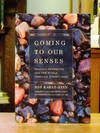 image of Coming to Our Senses: Healing Ourselves and the World Through Mindfulness