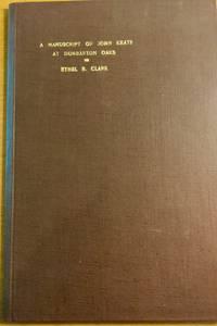 A MANUSCRIPT OF JOHN KEATS AT DUMBARTON OAKS