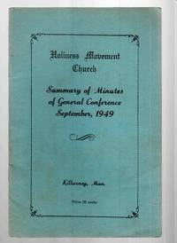 Holiness Movement Church Summary of Minutes of General Conference  September, 1949 Killarney, Man.