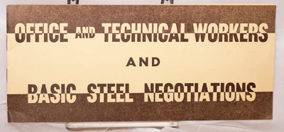 Pittsburgh, PA: Public Relations Department, United Steelworkers of America, 1959. Pamphlet. , wraps...