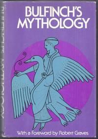 Bulfinch's Mythology. The Age of Fable
