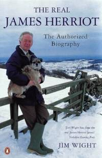 image of The Real James Herriot: The Authorized Biography
