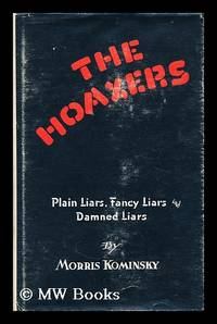 image of The hoaxers: plain liars, fancy liars, and damned liars